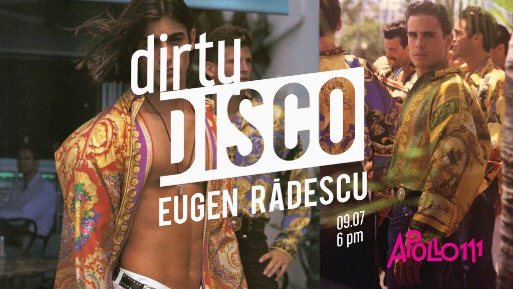 weekend evenimente 9-11 iulie dirty disco la apollo111